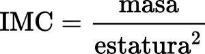 formula para calcular el indice de masa corporal